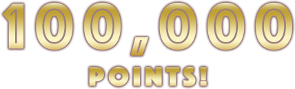 100,000POINTS!
